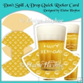 Don't Spill A Drop Quick Rocker Card