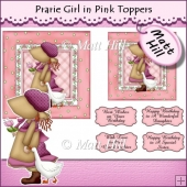 Prarie Gril in Pink Toppers
