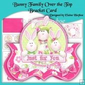 Bunny Family Over the Top Bracket Card