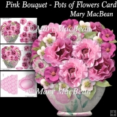 Pink Bouquet - Pots of Flowers Card
