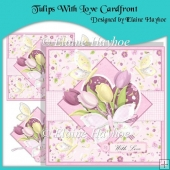 Tulips With Love Cardfront with Decoupage