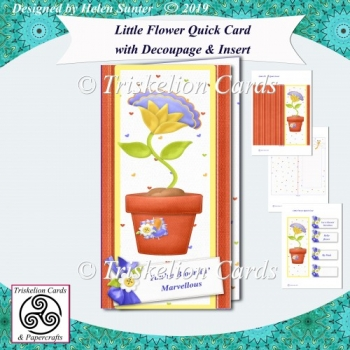 Little Flower Quick Tall Card with Decoupage & Insert