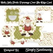 Holly Jolly Frolic Pyramage Over the Edge Card