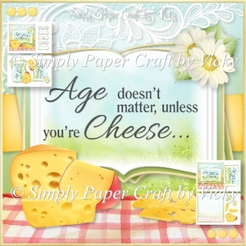 Age Doesn't Matter Unless You're Cheese