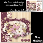 Old Fashioned Greetings - Decoupage Card Front