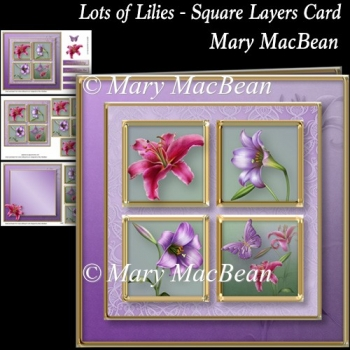 Lots of Lilies - Square Layers Card