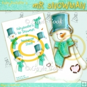 Fairydoodler's Mr Snowman 3D Decoupage Sheet
