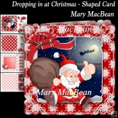 Dropping in at Christmas - Shaped Card