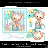 Raining Love Hearts Bear Topper and Decoupage