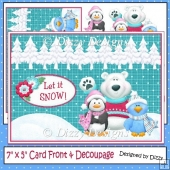 Polar Pals Let it Snow - Card Front & Decoupage