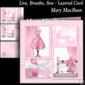 Live, Breathe, Sew - Layered Card