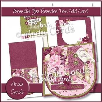 Beautiful You Rounded Tent Fold Card