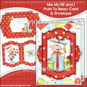 Me My Elf and I Push To Beau Card & Envelope