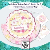 Pink and Yellow Butterfly Rocker Card & Insert & Sentiment Tags