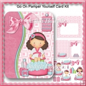 Go On Pamper Yourself Card Kit