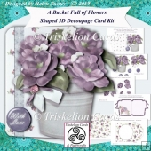 A Bucket Full of Flowers Shaped 3D Decoupage Card Kit