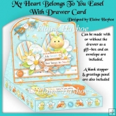 My Heart Belongs To You Easel Card With Drawer