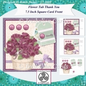 Flower Tub 3D Decoupage Thank You 7.5 Inch Square Card Front Kit
