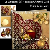 A Christmas Gift - Teardrop Pyramid Card