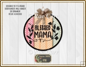 S017 Blessed Mom Mother Printable PNG for Round Sub Blanks