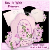 Say It With Flowers - Petunias