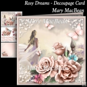 Rosy Dreams - Decoupage Card