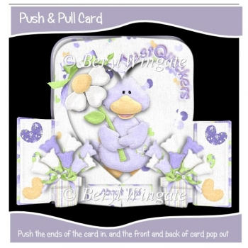 Just Quackers About You Push n Pull Card