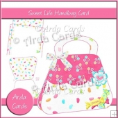 Sweet Life Handbag Card