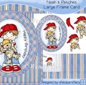 Noah & Patches Large Frame Card(Retiring in August)