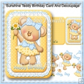 Sunshine Teddy Birthday Card And Decoupage