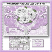 White Roses And Lilac Lace Card Front