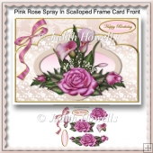 Pink Rose Spray In Scalloped Frame Card Front