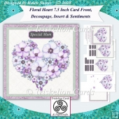 Floral Heart 7.5 Card Front, Decoupage, Insert, Sentiments no.5