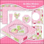 Be Mine Window Box Card