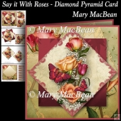Say it with Roses - Diamond Pyramid Card