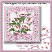 Pink Poppies In Organza Frame Card Front