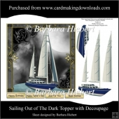 Sailing Out of The Dark Topper with Decoupage