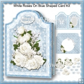 White Roses On Blue Shaped Card Kit