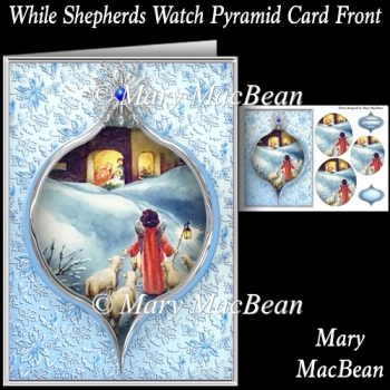 While Shepherds Watch Pyramid Card Front