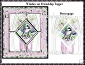 Window on Friendship Card Topper with Decoupage