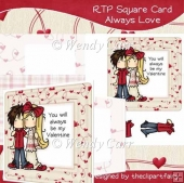 RTP Square Card - Always Love(Retiring in August)