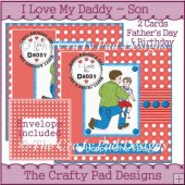 I Love My Daddy - Son CARDS