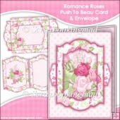 Romance Roses Push To Beau Card & Envelope