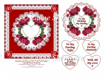 Red Roses For My Love - 6 x 6 Topper for Birthday, Anniversary,