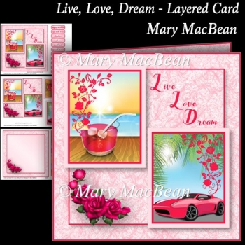 Live, Love, Dream - Layered Card