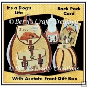 It's a Dogs Life - 3D Back Pack Card