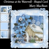 Christmas at the Watermill - Shaped Card