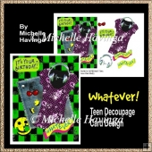 'Whatever!' Teen Decoupage Card Design
