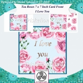 Tea Roses 7 x 7 Inch Card Front with Decoupage - I Love You