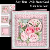Rosy Time - Frilly Frame Card